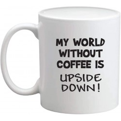 My World Without Coffee Is...